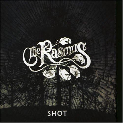 The Rasmus - Shot (single) - Zortam Music