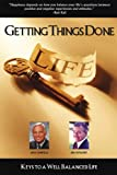 img - for Getting Things Done Keys To A Well Balanced Life book / textbook / text book