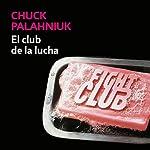 El club de la lucha [Fight Club] | Chuck Palahniuk