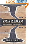 Zoned in the USA: The Origins and Imp...