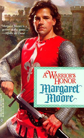 Warrior'S Honor  (Warrior Series) (Historical , No 420), MARGARET MOORE