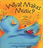 What Makes Music? ( A Magic Ribbon Book)