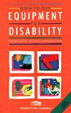 img - for How to Get Equipment for Disability book / textbook / text book