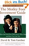 The Motley Fool Investment Guide. How...