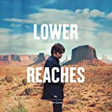 Lower Reaches [Explicit]