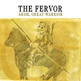 Fervor - Arise, Great Warrior
