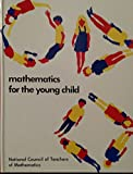 img - for Mathematics for the Young Child book / textbook / text book