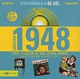 echange, troc Laurent Chollet, Armelle Leroy - Génération 1948 : Le livre anniversaire de vos 60 ans (1CD audio)