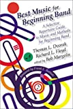 img - for Best Music for Beginning Band: A Selective Repertoire Guide to Music and Methods for Beginning Band book / textbook / text book