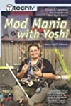 TechTV's Mod Mania with Yoshi: A Guid...