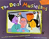 The Deaf Musicians (039924316X) by Seeger, Pete