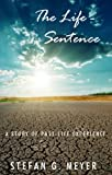 img - for The Life-Sentence book / textbook / text book