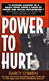 Power to Hurt: Inside a Judge