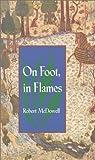 On Foot, in Flames (Pitt Poetry)