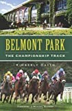 Kimberly Gatto Belmont Park: The Championship Track