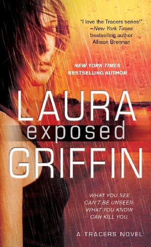 Bestselling Author Laura Griffin's Hot New Romantic Suspense Release is EXPOSED – Available Today on Kindle!