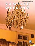 Vampire Weekend: Piano/Vocal Plus Guitar Tab (Pvg & Guitar Chords) Alfred Publishi