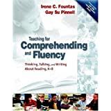 Teaching and Comprehending Fluency: Thinking, Talking and Writing about Reading (with DVD)by Irene C. Fountas