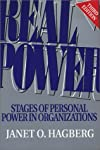 Real Power: Stages of Personal Power in Organizations
