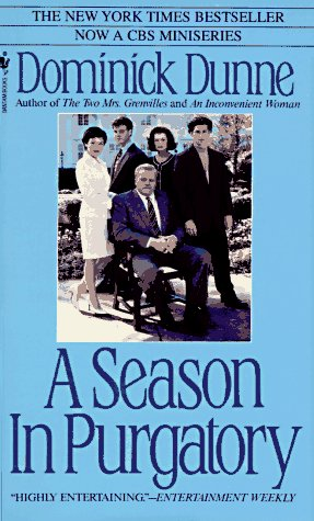 A Season in Purgatory (Bantam Books), DOMINICK DUNNE