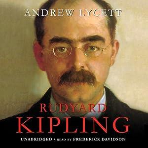 Rudyard Kipling | [Andrew Lycett]