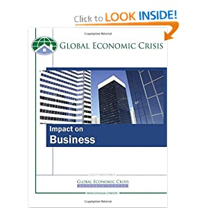 Custom Enrichment Module: Global Economic Watch: Impact on Finance Global Economics Crisis Resource Center
