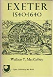 img - for Maccaffrey: Exeter 1540-1640: the Growth of an English Town 2ed (Paper) book / textbook / text book