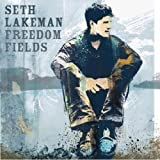 Freedom Fieldsby Seth Lakeman