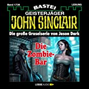 Die Zombie-Bar (John Sinclair 1736) | Jason Dark