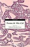 Poema del Mío Cid (Spanish Edition) (1400093031) by Anonimo