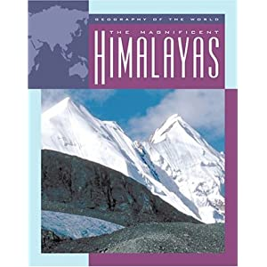 Amazon.com: The Magnificent Himalayas (Geography of the World ...