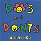 Do's and Don'ts (Todd Parr Books)