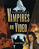 Videohounds Vampires on Video (Videohound (Series).)