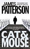 Cat & Mouse (Alex Cross Novels) (0316072923) by Patterson, James