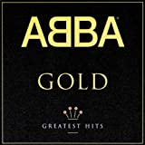 Abba Gold: Greatest Hits ~ ABBA