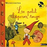 Le petit chaperon rouge (1CD audio) (French Edition)