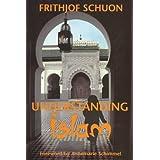 Understanding Islam ~ Frithjof Schuon