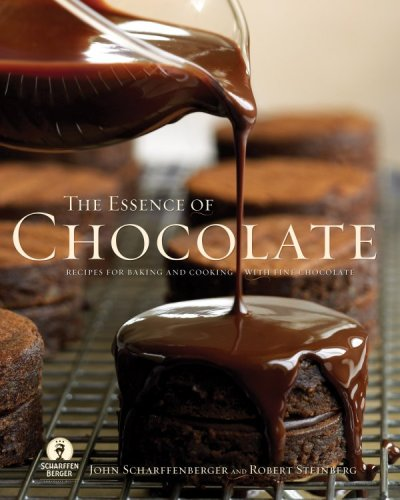Essence of Chocolate: Recipes for Baking and Cooking with Fine Chocolate PDF