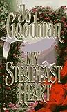 My Steadfast Heart (0821755951) by Goodman, Jo