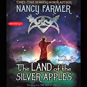 The Land of the Silver Apples | [Nancy Farmer]