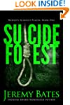 Suicide Forest (A Psychological Suspe...
