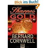 Sharpes Gold: Historischer Roman