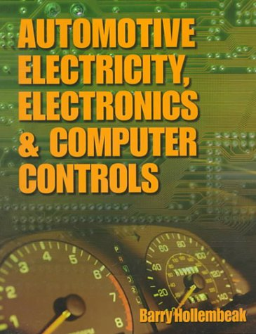 Automotive Electricity, Electronics and Computer Controls - Delmar Cengage Learning - DE-0827365667 - ISBN: 0827365667 - ISBN-13: 9780827365667