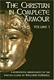 The Christian in Complete Armour (3 Volume Set) (0851515681) by William Gurnall
