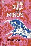 The Bull of Minos (0448001438) by Cottrell, Leonard
