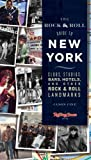 The Rock & Roll Guide to New York (1932958584) by Fine, Jason