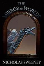 The Mirror of Worlds (Legends of the Oreth)