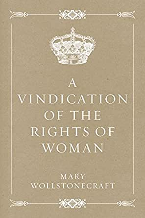 essays on mary wollstonecraft View and download mary wollstonecraft essays examples also discover topics, titles, outlines, thesis statements, and conclusions for your mary wollstonecraft essay.