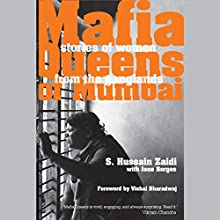 Mafia Queens of Mumbai Audiobook by Hussain S. Zaidi Narrated by Sagar Arya