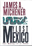 My Lost Mexico (0938349945) by James A. Michener